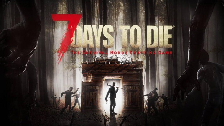 7 Days to Die – na święta ze stabilną wersją Alpha 17